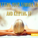 Getting your summer tan and keeping it